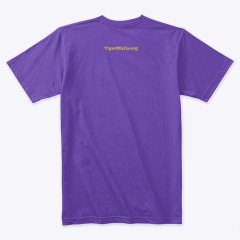 Tiger Mafia  Purple Rush T-Shirt Back