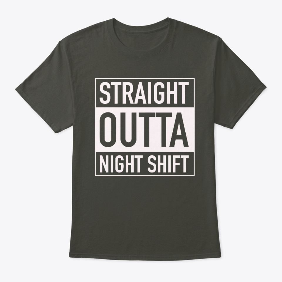 Straight outta night shift