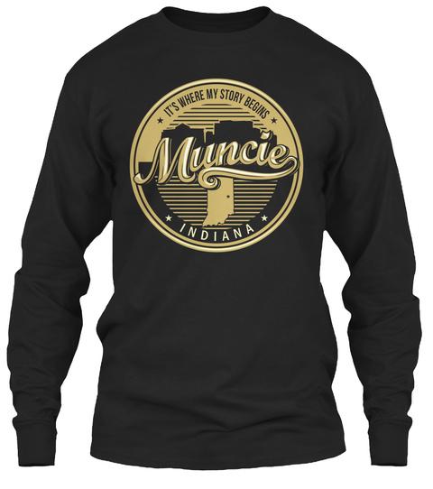 Muncie Its Where My Story Begins Hoodie Tshirt