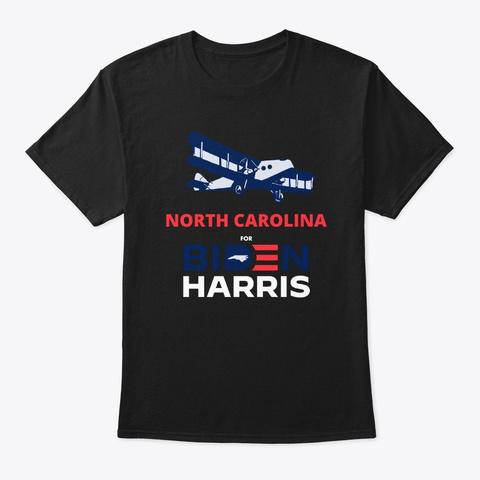 North Carolina For Biden Harris 2020 Black T-Shirt Front