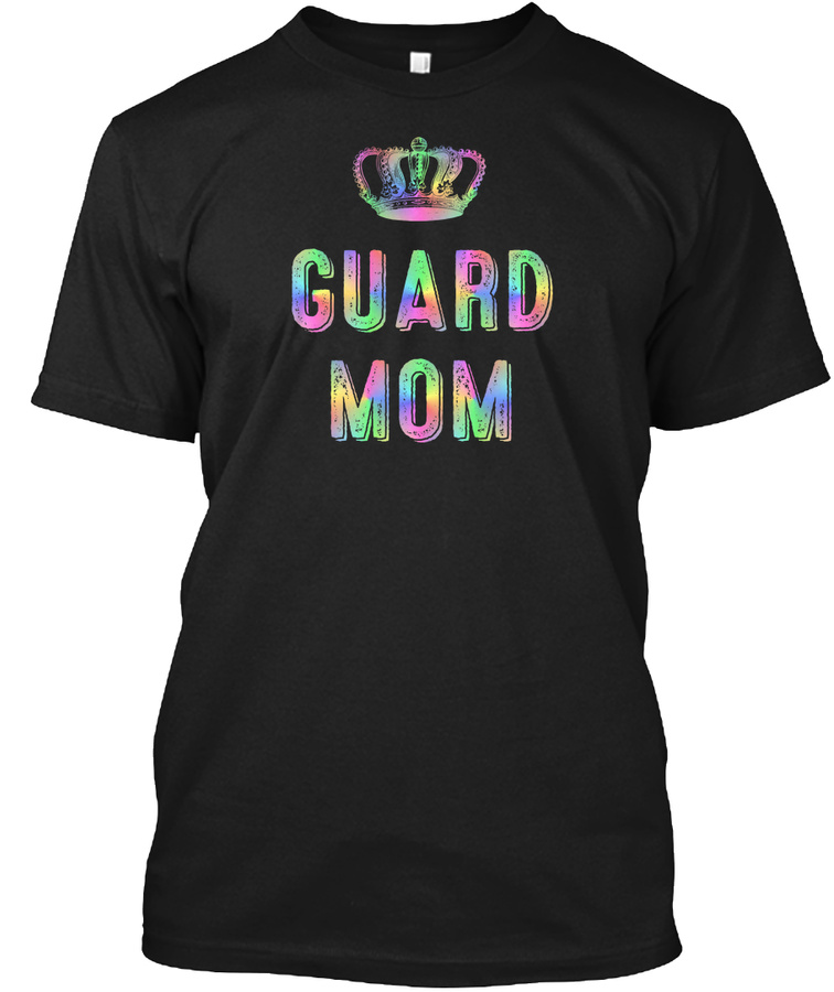 [$15] Color Guard Mom - Rainbow Crown Unisex Tshirt