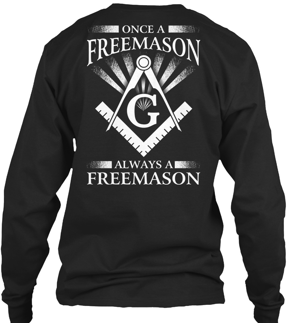 Always A Freemason!! Once Freemason G Hanes Tagless Tee T-Shirt Buy Now!!!