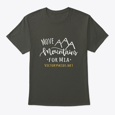 Victory4 Kids Move Mountains For Mia  Smoke Gray T-Shirt Front