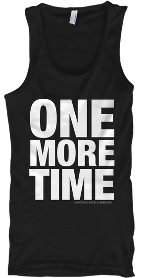 One More Time Black T-Shirt Front