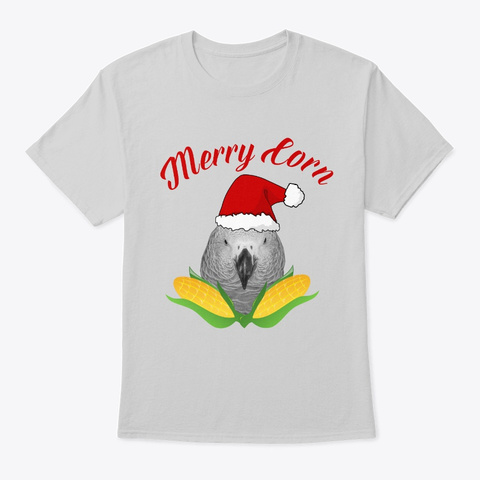 Funny African Grey Parrot Merry Corn Light Steel T-Shirt Front