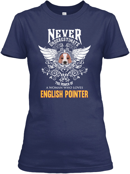 Woman Loves English Pointer Tshirt Navy T-Shirt Front