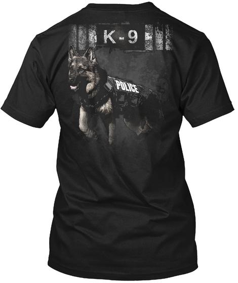K   9 Police Black T-Shirt Back