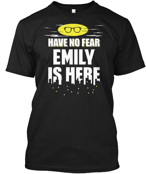 Gift For First Name Emily Birthday Present Black T-Shirt Front
