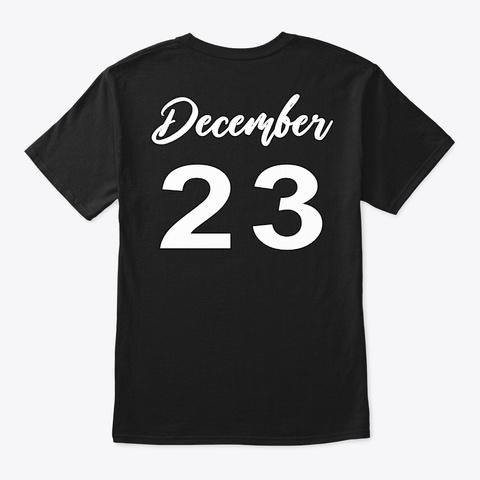December 23   Capricorn Black T-Shirt Back