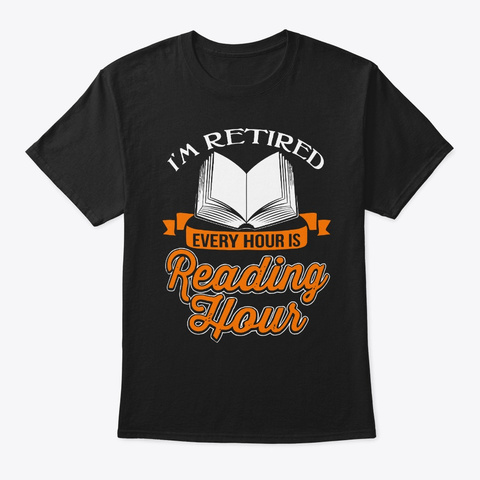 Every Hour Is Happy Hour Retirement Tee Black T-Shirt Front