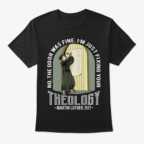 Christian Gift   Fixing Your Theology Black T-Shirt Front