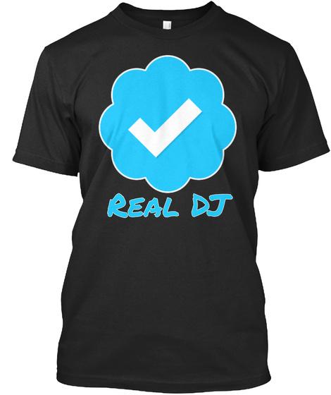 Real Dj Black T-Shirt Front