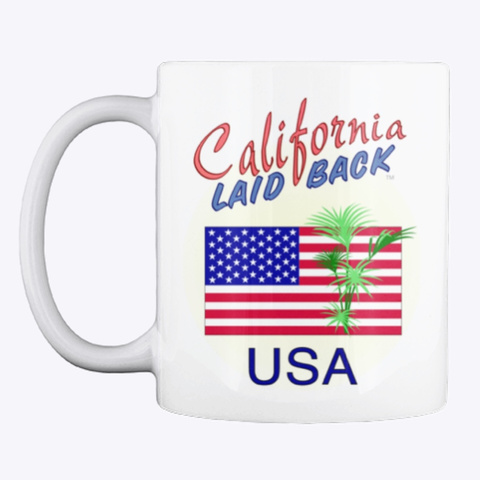 California Laid Back   Usa Cup White T-Shirt Front