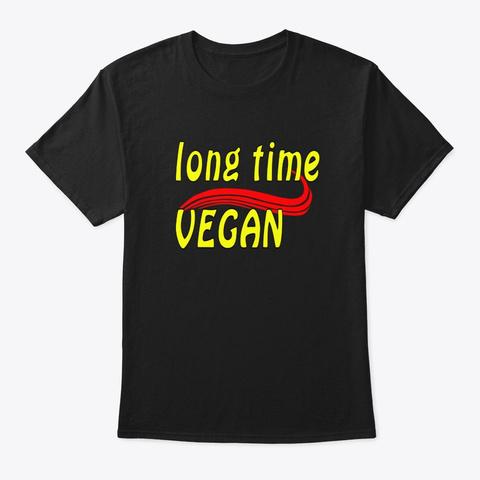 Long Time Vegan Black T-Shirt Front