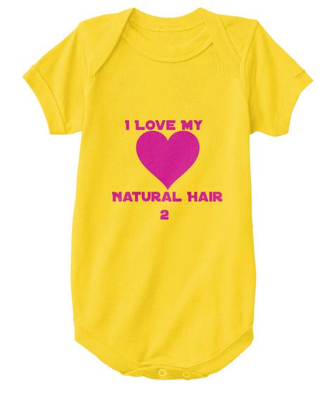I Love My Natural Hair 2 Yellow  T-Shirt Front