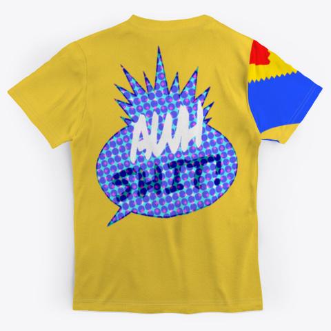 #Awh Shit Yellow áo T-Shirt Back