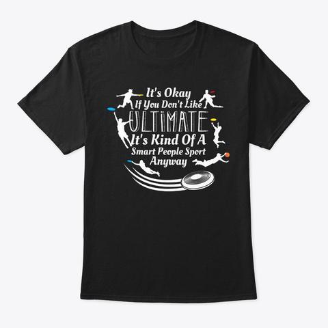 Smart People Like Ultimate Frisbee Black T-Shirt Front
