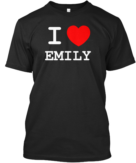 I Love Emily Black T-Shirt Front
