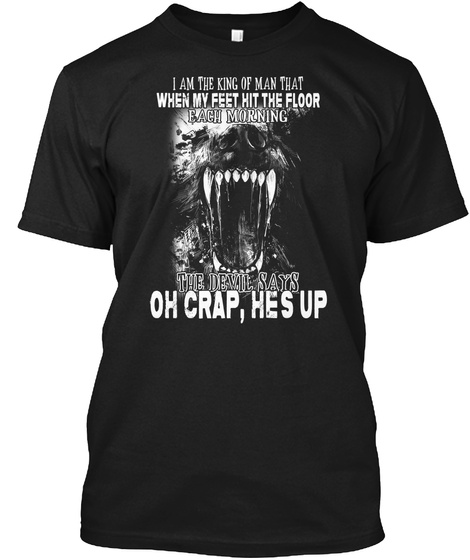 I Am The Kind Of Man Feet Hit Wolf Shirt Black T-Shirt Front
