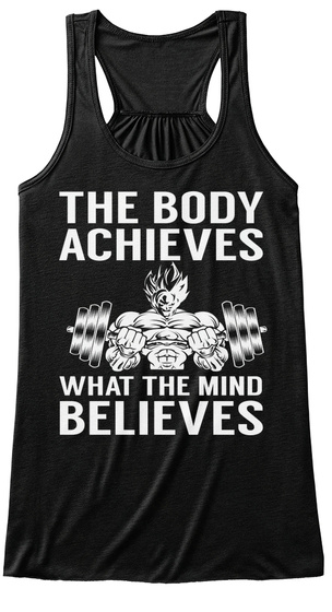 The Body Achieves What The Mind Believes  Black Kaos Front