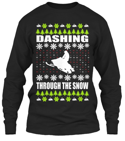 Dashing Through The Snow Black T-Shirt Front
