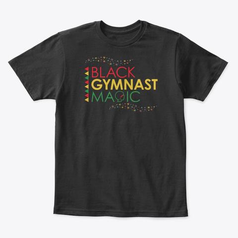 Black Gymnast Magic Black History Month Black T-Shirt Front