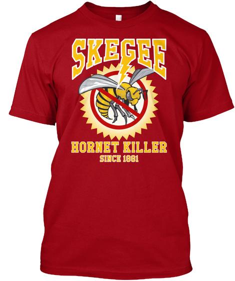 Skegee Hornet Killer Since 1881 Deep Red T-Shirt Front