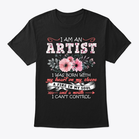 Artist I Was Born With Floral Black T-Shirt Front
