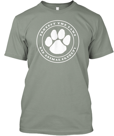 Protect The Paws End Animal Cruelty  Grey T-Shirt Front