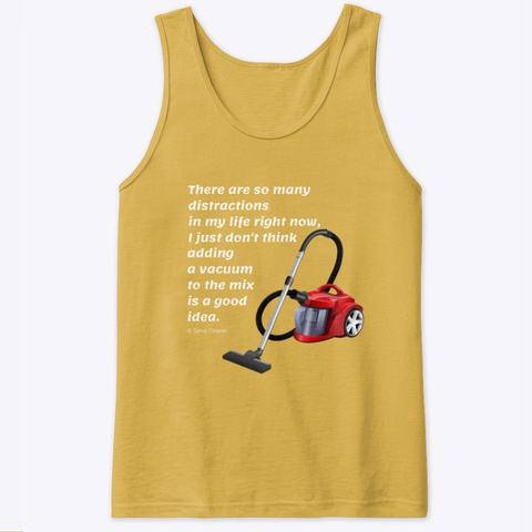 Too Many Distractions Gold T-Shirt Front