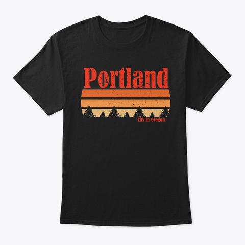 Retro Portland Oregon T Shirt Black T-Shirt Front