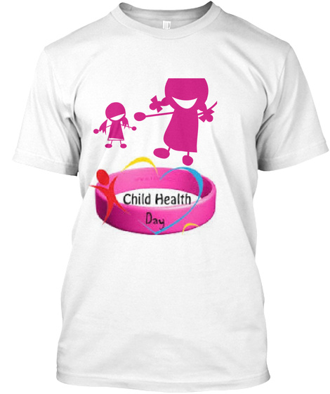 Child Health Day White T-Shirt Front