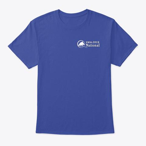 2019 Nwha National Championship Show Deep Royal T-Shirt Front