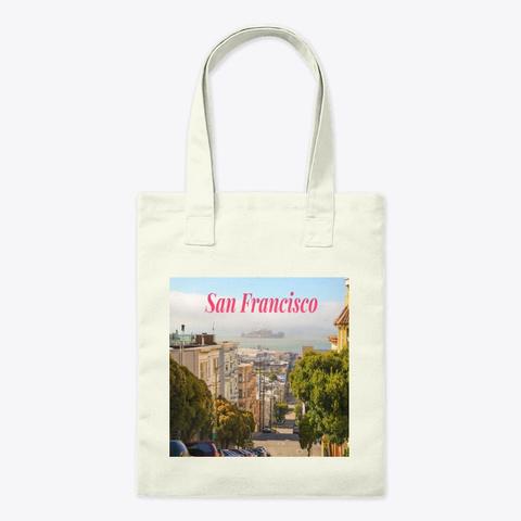 Rolling Hills Of San Francisco Tote Bag Natural T-Shirt Front