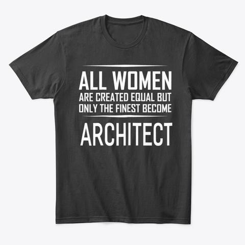 Architect T Shirt Funny Women Gift Shirt Black T-Shirt Front