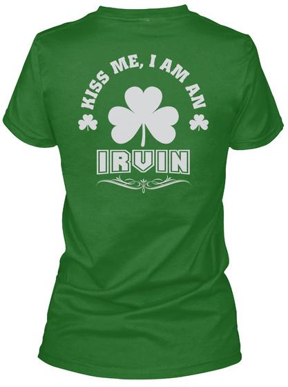 Kiss Me I Am Irvin Thing T Shirts Irish Green T-Shirt Back