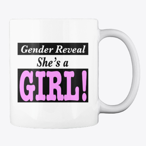 Unique Gender Reveal Idea – Baby Girl! White T-Shirt Back