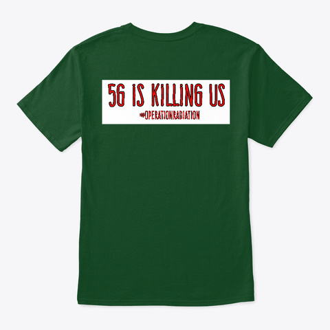 5 G Is Killing Us Deep Forest T-Shirt Back