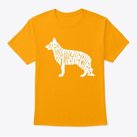 German Shepard Berger Allemand Dogs  Gold T-Shirt Front