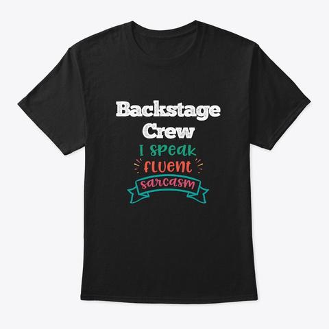 [Theatre] Backstage Crew   Sarcasm Black T-Shirt Front