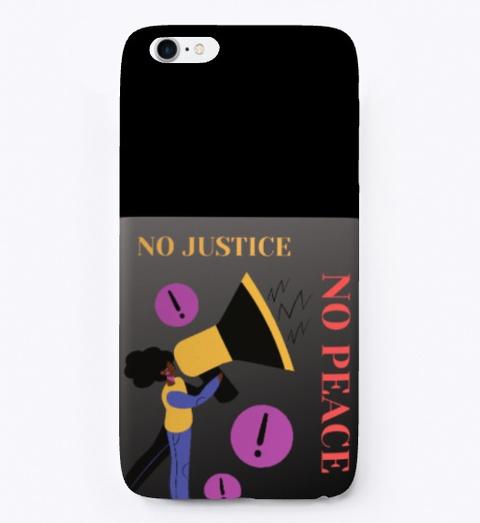 No Justice No Peace Speak Out Black T-Shirt Front