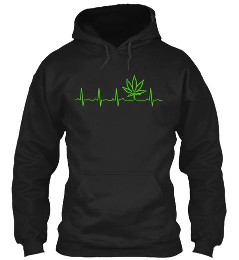 Marijuana Heartbeat   Limited Edition Black Sweatshirt Front