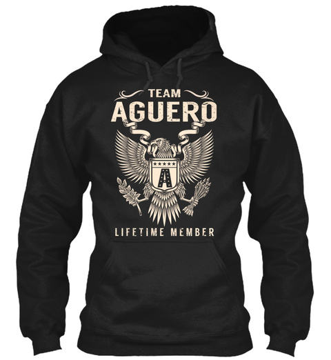 Team Aguero A Lifetime Member Black T-Shirt Front