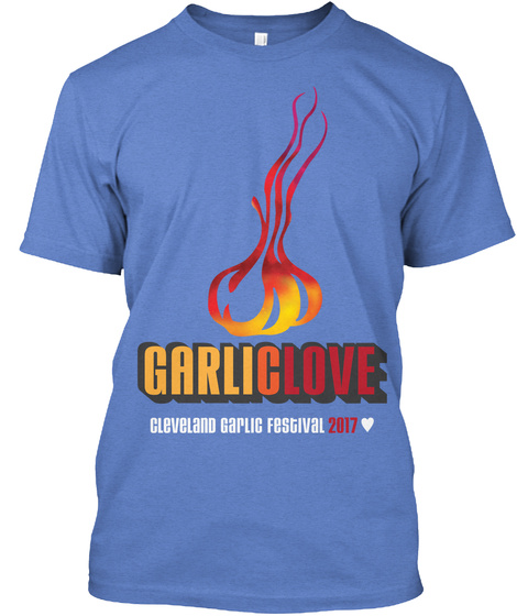 Garlic Love Cleveland Garlic Festival 2017 Heathered Royal  T-Shirt Front