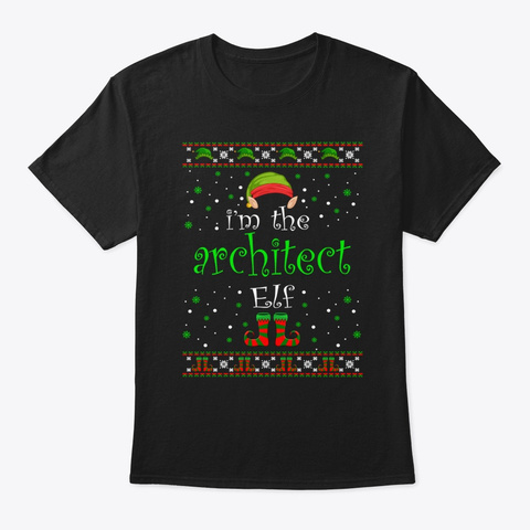 Architect Elf Gift Ugly Christmas Black T-Shirt Front
