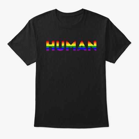 Human Lgbt Lesbian Gay Bisexual  Black T-Shirt Front