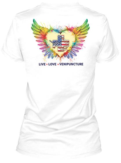Proud Phlebotomist Shirt White T-Shirt Back