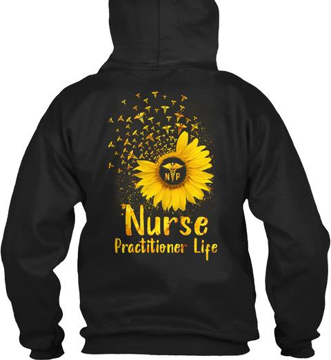 Np Nurse Practitioner Life Black T-Shirt Back