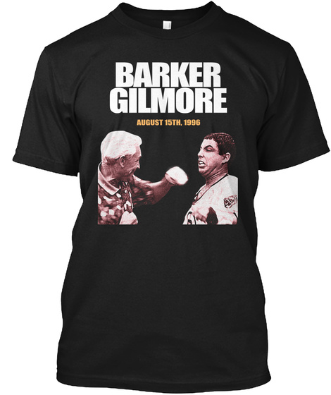 Barker Gilmore August 15th, 1996 Black T-Shirt Front