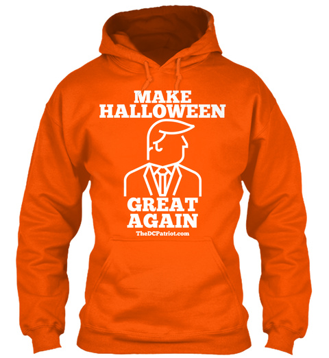 Make Halloween Great Again Thedcpatriot.Com Safety Orange T-Shirt Front